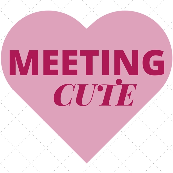 MEETING CUTE